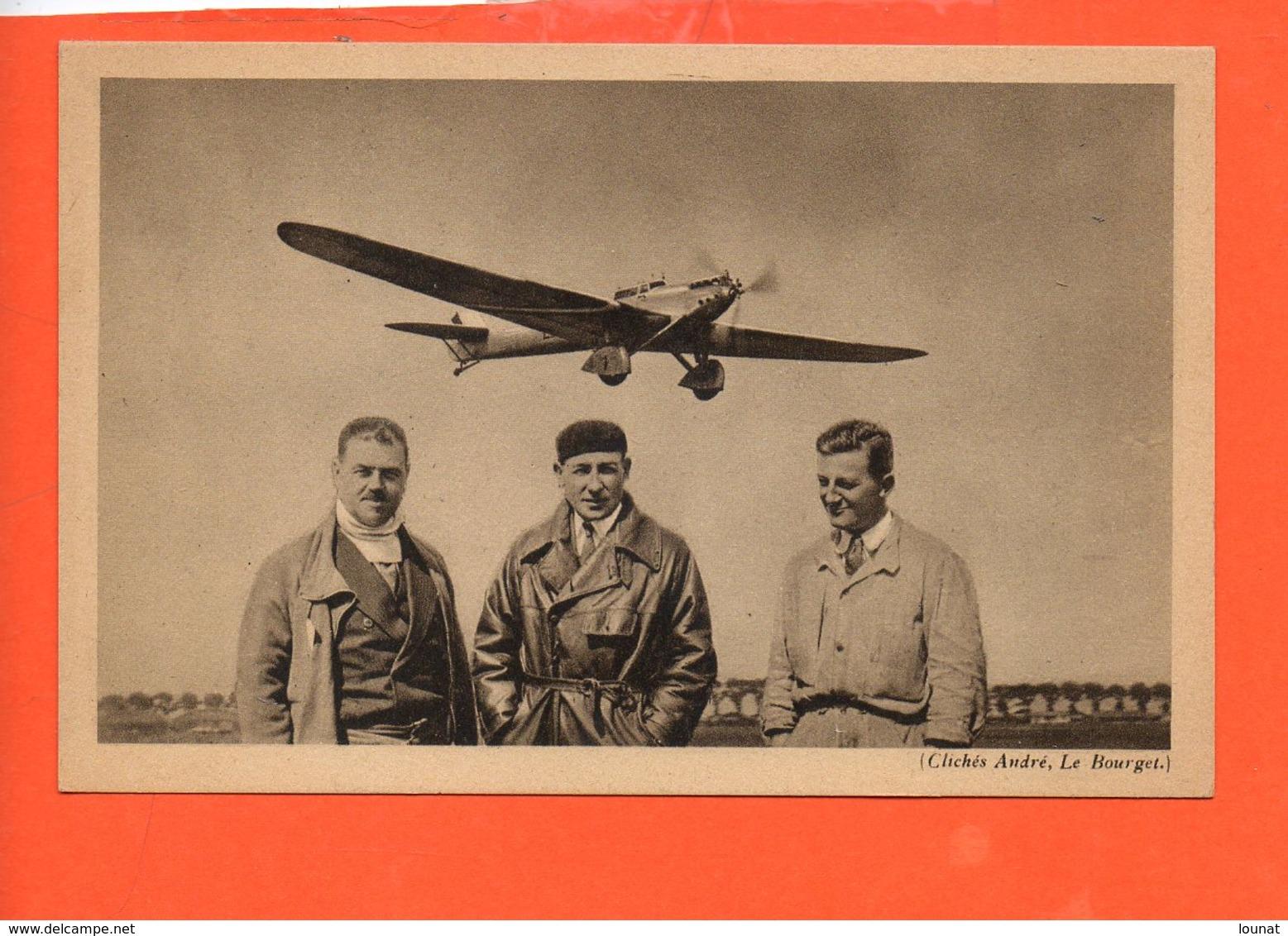 """AVION - Le """" Trait D'Union """", Avion De Raid Dewoitine - Hispano Suiza 650 CV - équipage Doret, Le Brix, Mesmin - Autres"""