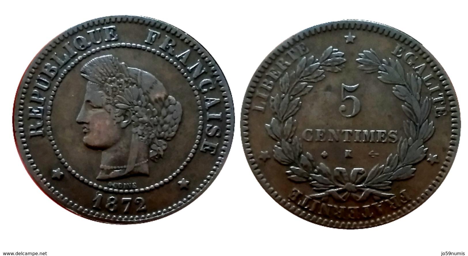 CERES 5 Centimes 1872 Petit K (Bordeaux) TTB+ A VOIR!! - France