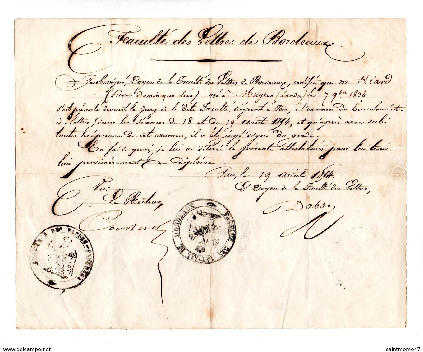 FACULTÉ DES LETTRES DE BORDEAUX. DIPLÔME. HIARD PIERRE, DOMINIQUE, LÉON. 19/08/1854. ATTESTATION .MUGRON - Réf. N°108F - - Diplomas Y Calificaciones Escolares
