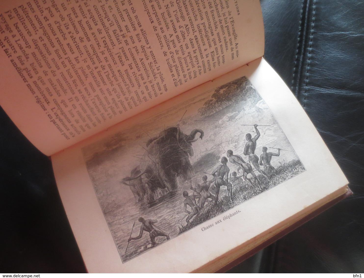 LIVINGSTONE -1885 - Explorations Dans L'Afrique Australe Et Dans Le Bassin Du Zambèse - 1801-1900