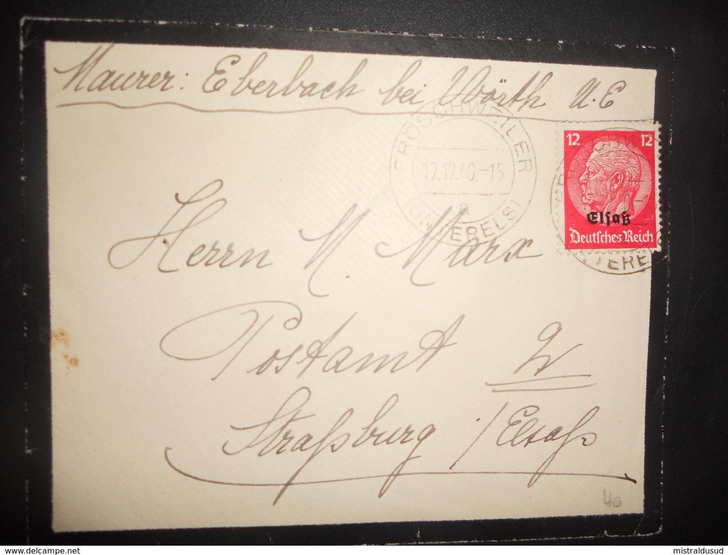 Alsace Lettre De Froschweiler 1940 Pour Strasburg - Alsace-Lorraine