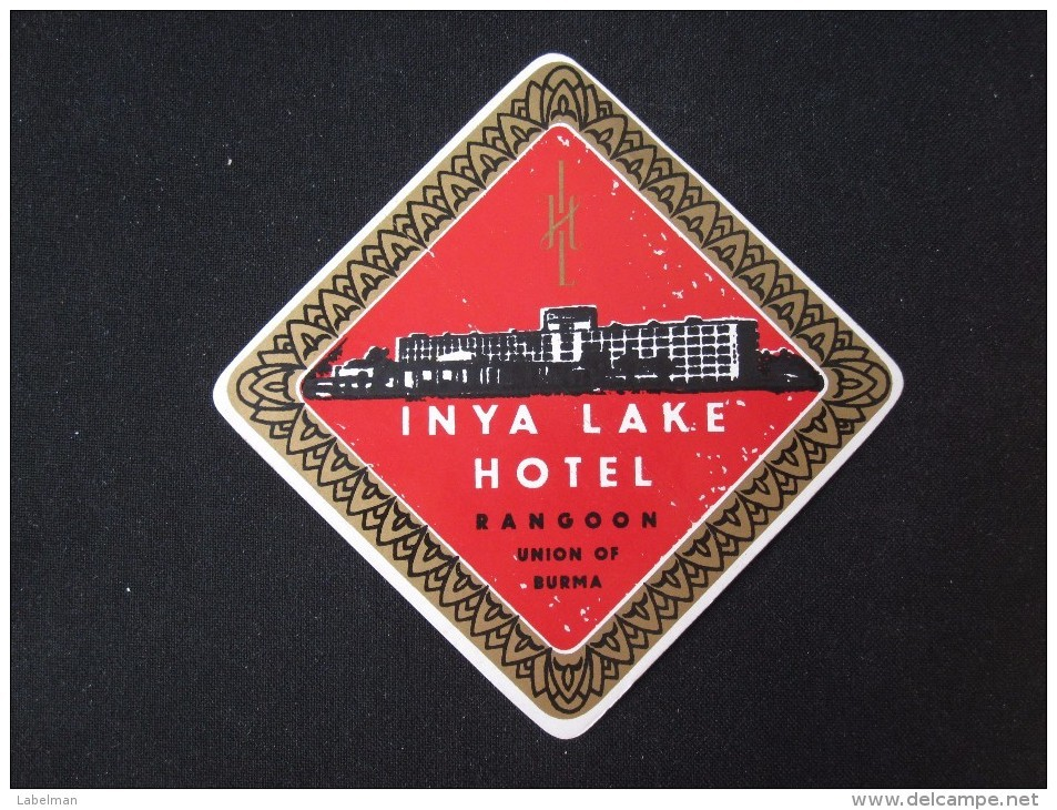 HOTEL MOTEL INN MOTOR HOUSE INYA LAKE RANGOON BURMA TAG DECAL STICKER LUGGAGE LABEL ETIQUETTE AUFKLEBER - Hotel Labels