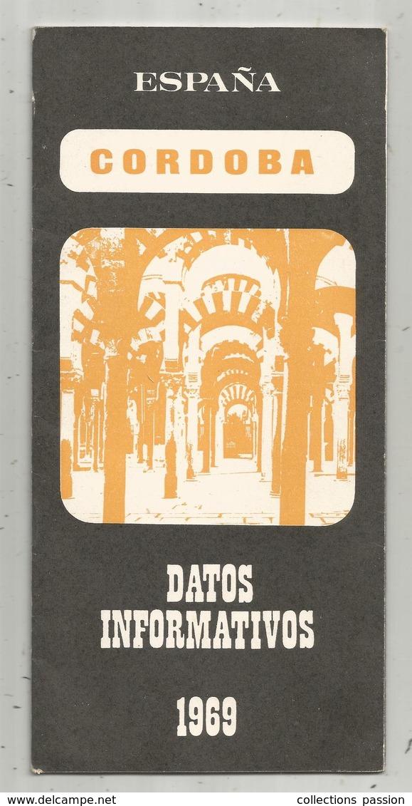 Dépliant Touristique , Espana , Cordoba , Datos Informativos ,1969, Plan, 22 Pages , 3 Scans , Frais Fr 1.75 E - Dépliants Touristiques