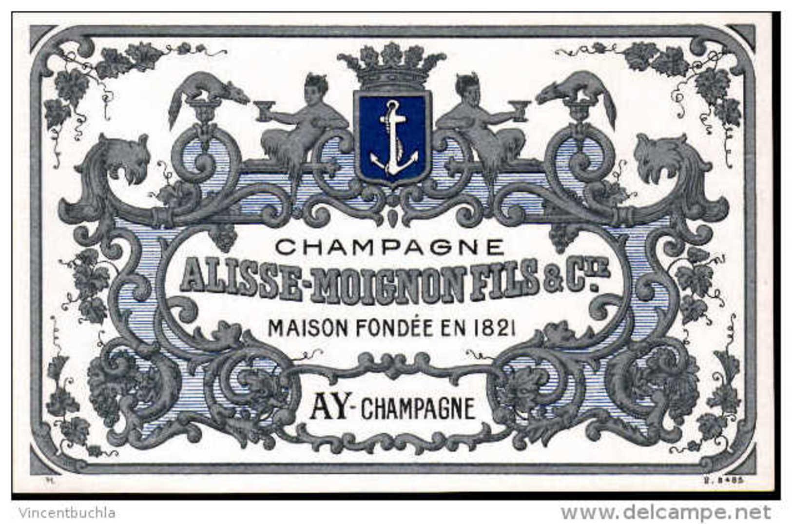 Etiquette Champagne Alisse Moignon Fils & Cie AY Maison Fondée En 1821 - Champagne