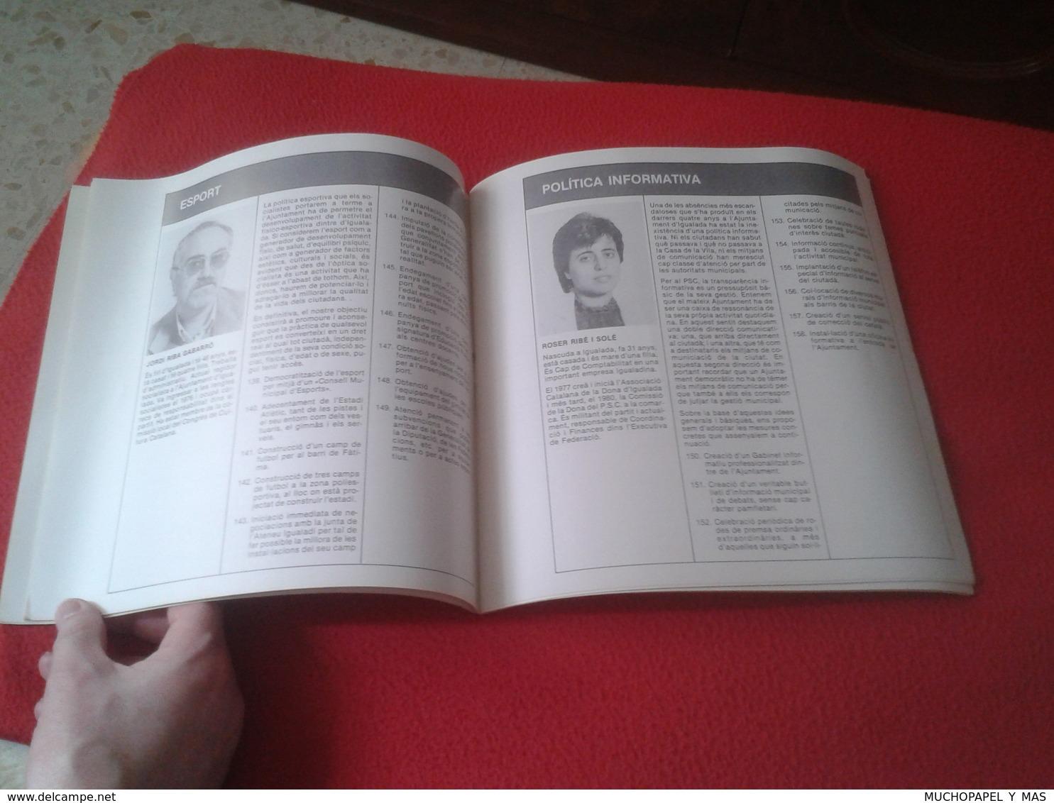 GUÍA LIBRO PROPAGANDA ELECTORAL POLÍTICA PSC PSOE PROGRAMA IGUALADA CATALUNYA CATALONIA SPAIN PARTIDO SOCIALISTA PARTIT - Programas