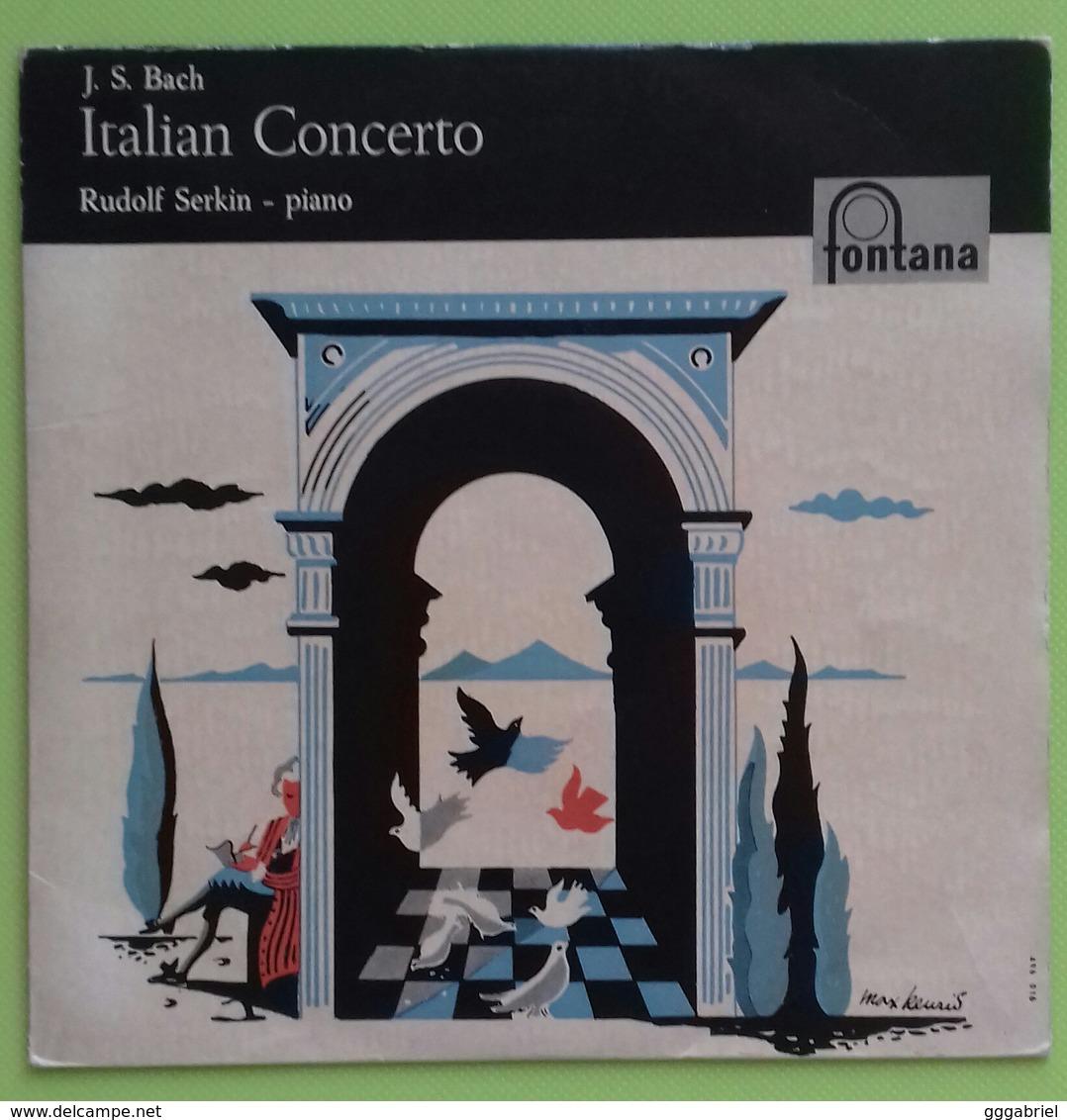 "J.S. BACH - ITALIAN CONCERTO - Rudolf Serkin - Piano - EP 7"" - Fontana - Printed In Italy - 45 Giri - Classical"