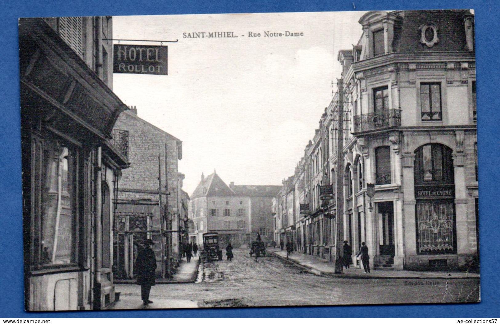 St Mihiel  --  Rue Notre Dame - Saint Mihiel