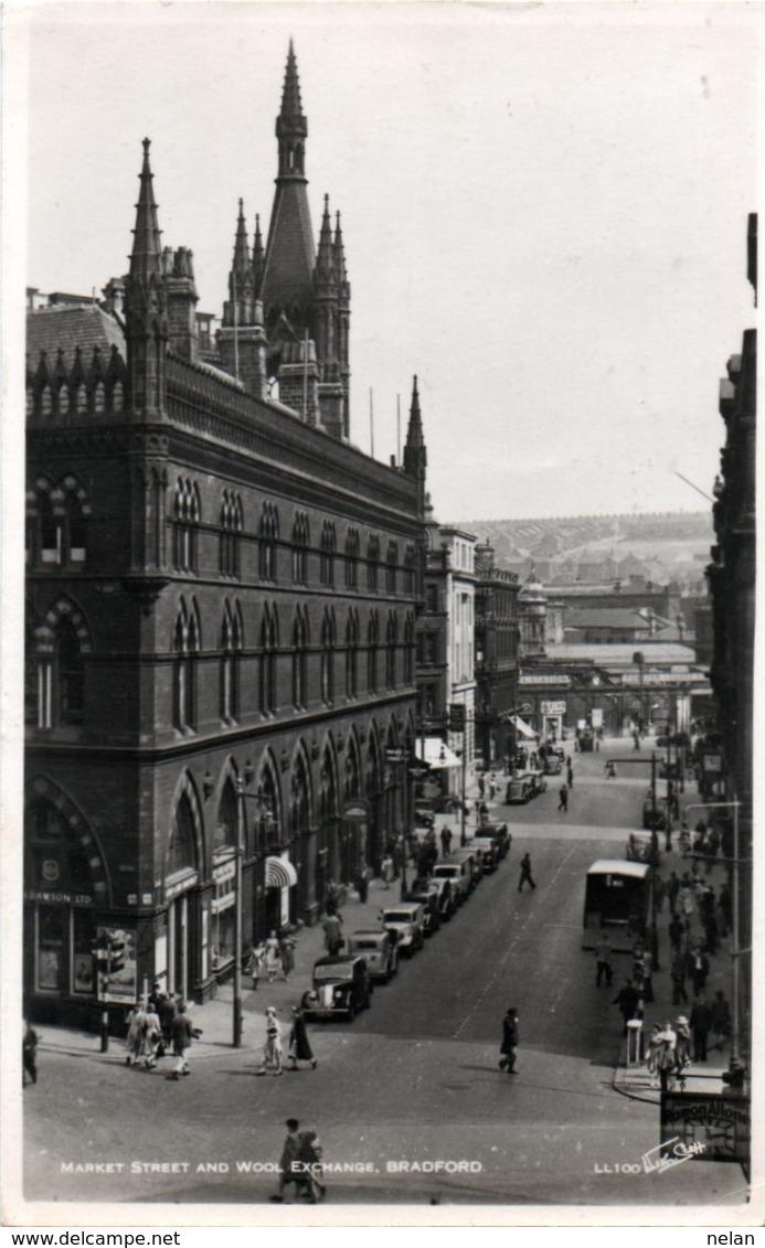 MARKET STREET AND WOOL EXCHANGE-BRADFORD-1950- VIAGGIATA-REAL PHOTO - Bradford