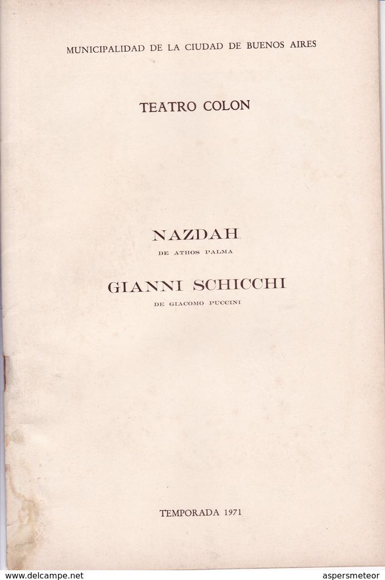 NAZDAH, ATHOS PALMA. GIANNI SCHICCHI, G PUCCINI. TEATRO COLON 1971. PROGRAMA COMPLETO AUTOGRAFOS SIGNEE SIGNATURE.-BLEUP - Autogramme & Autographen