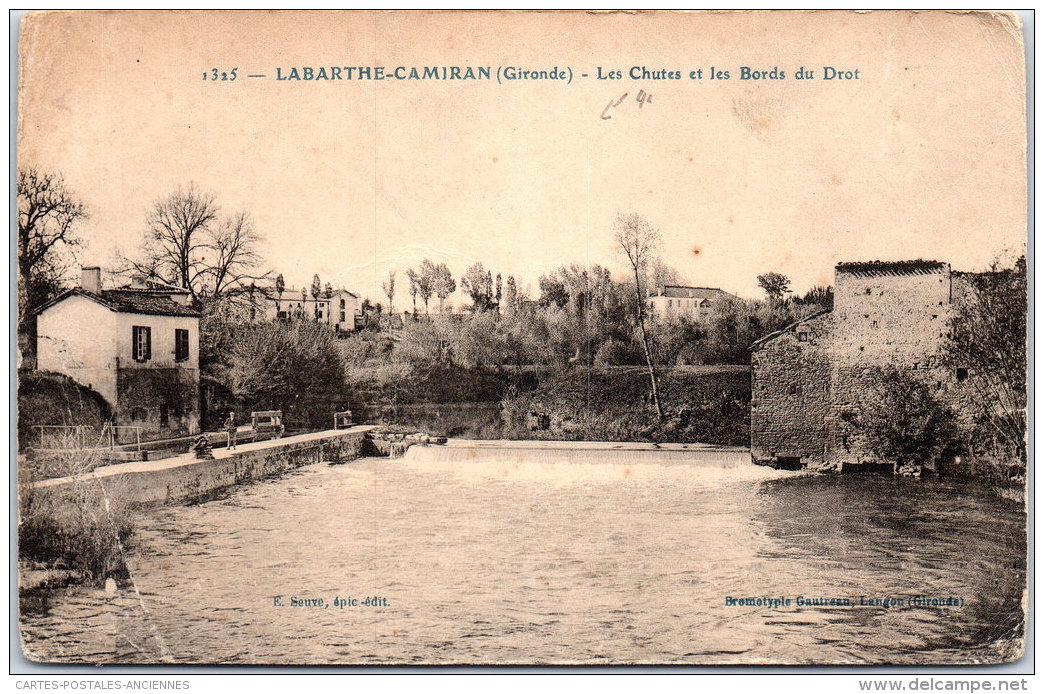 33 LABARTHE CAMIRAN - Les Chutes Et Les Bords Du Drot (pli) - France