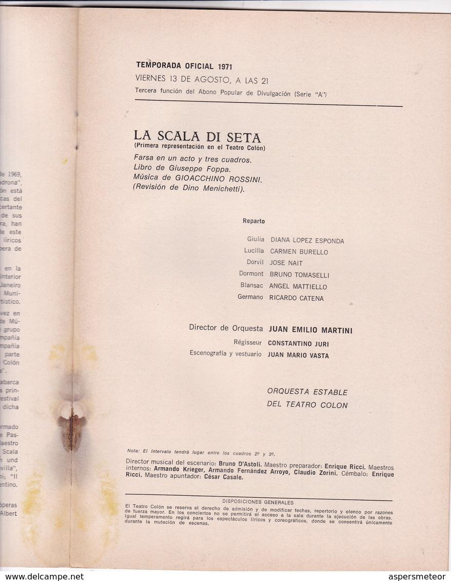 OPERA DE CAMARA DEL TEATRO, LA SCALA DI SETA, GIOACCHINO ROSSINI. TEATRO COLON 1971 PROGRAMA COMPLETO-BLEUP - Programmes