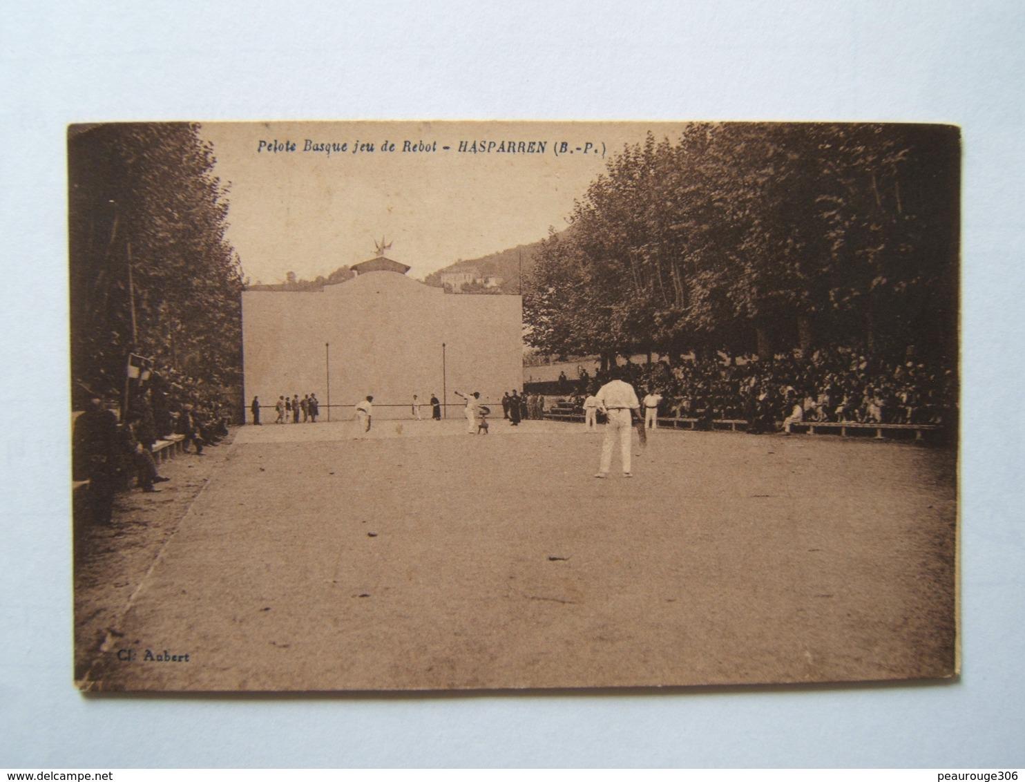 64## HASPARREN: Pelote Basque, Jeu De Rebot                                   CPA - Hasparren