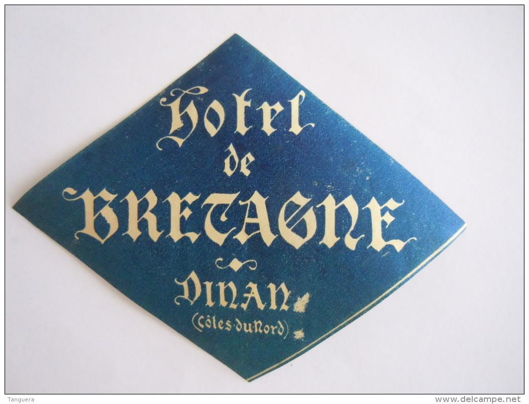 Hotel Etiket Etiquette Hotel De Bretagne Dinan (Côtes Du Nord) France Vintage Luggage Label - Etiquettes D'hotels