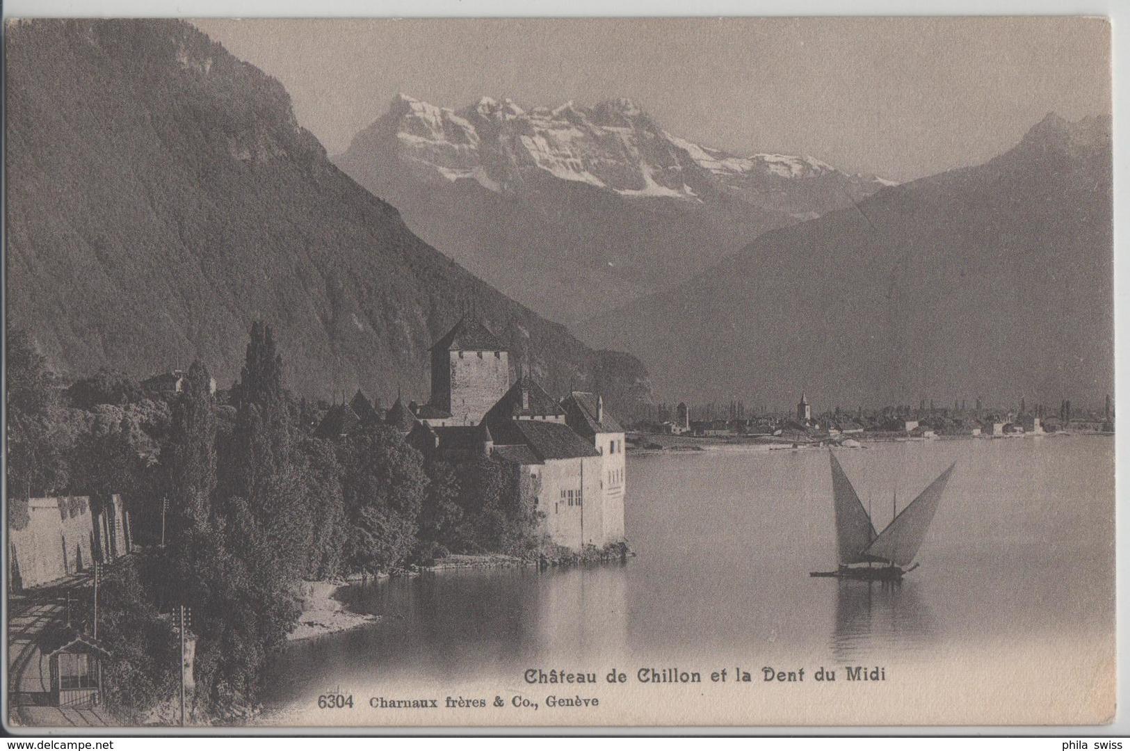 Chateau De Chillon Et La Dent Du Midi - Photo: Charnaux Freres No. 6304 - VD Vaud