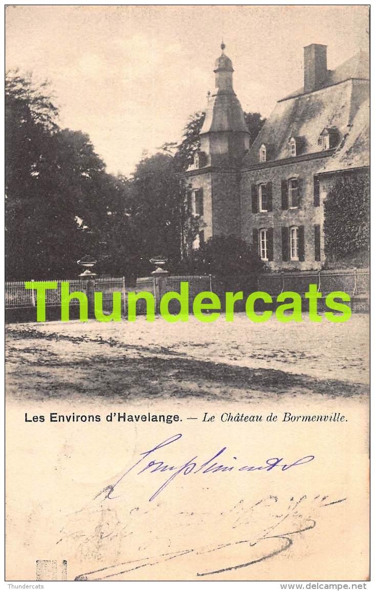 CPA LES ENVIRONS D'HAVELANGE LE CHATEAU DE BORMENVILLE NELS SERIE 77 NO 3 - Havelange