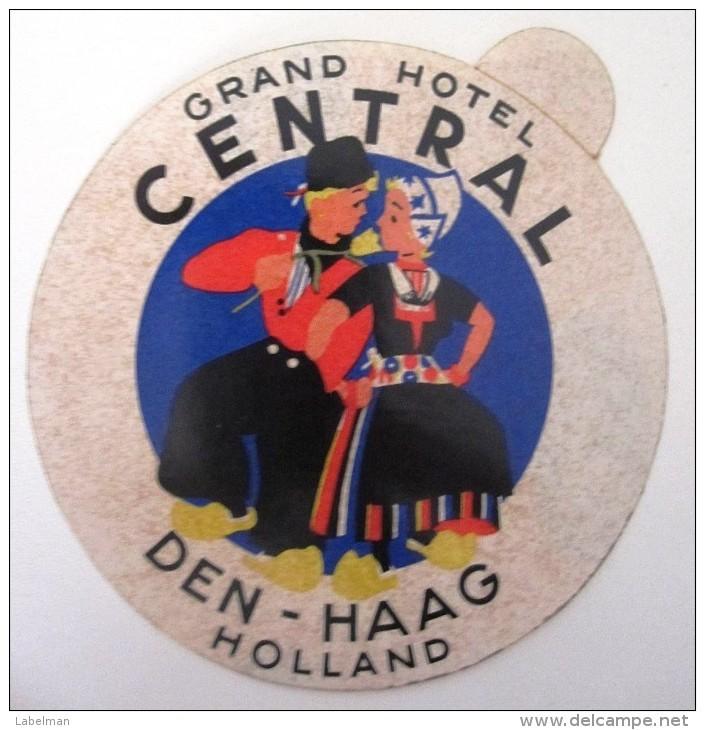 HOTEL MOTEL PENSION CENTRAL DEN HAAG HOLLAND NETHERLANDS DECAL STICKER LUGGAGE LABEL ETIQUETTE AUFKLEBER - Hotel Labels