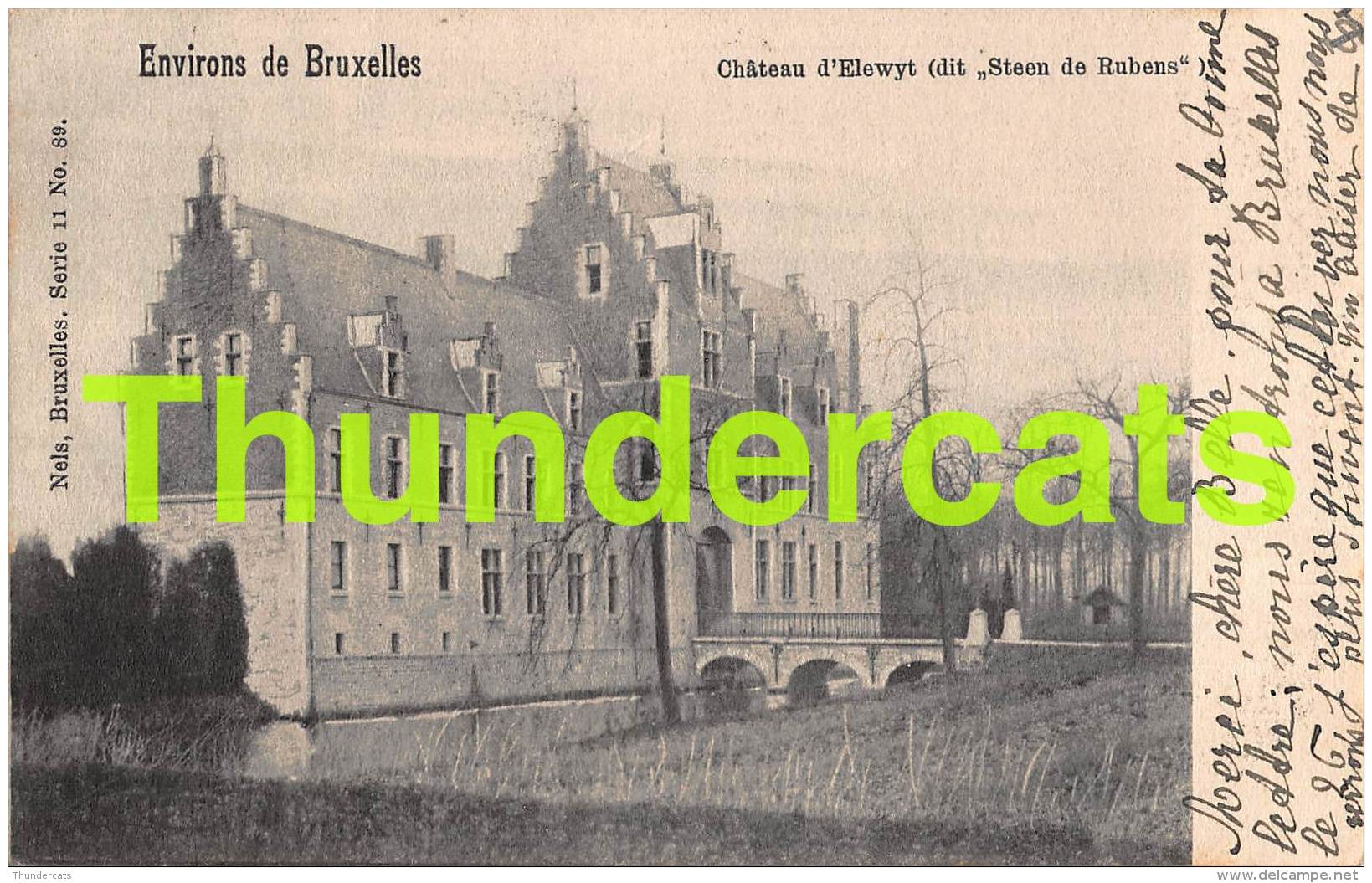 CPA LES ENVIRONS DE BRUXELLES CHATEAU D'ELEWYT  DIT STEEN DE RUBENS NELS SERIE 11 NO 89 - Zemst