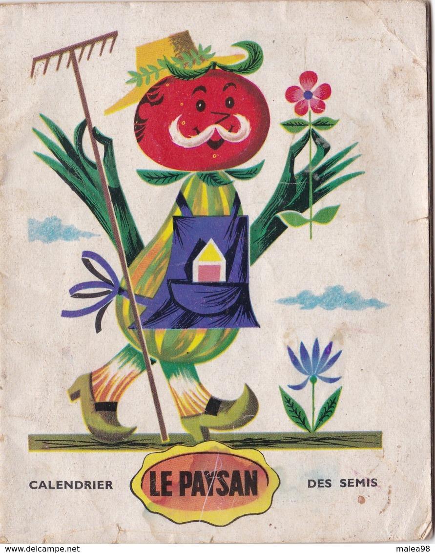 """CALENDRIER  DES  SEMIS ,,,,, """"LE  PAYSAN """",,,, - Calendriers"""