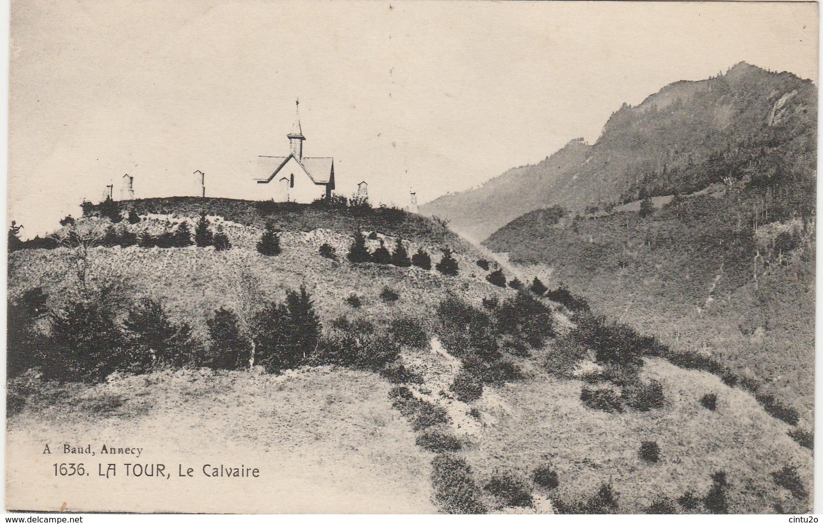 Haute Savoie . La Tour , Le Calvaire . - Otros Municipios