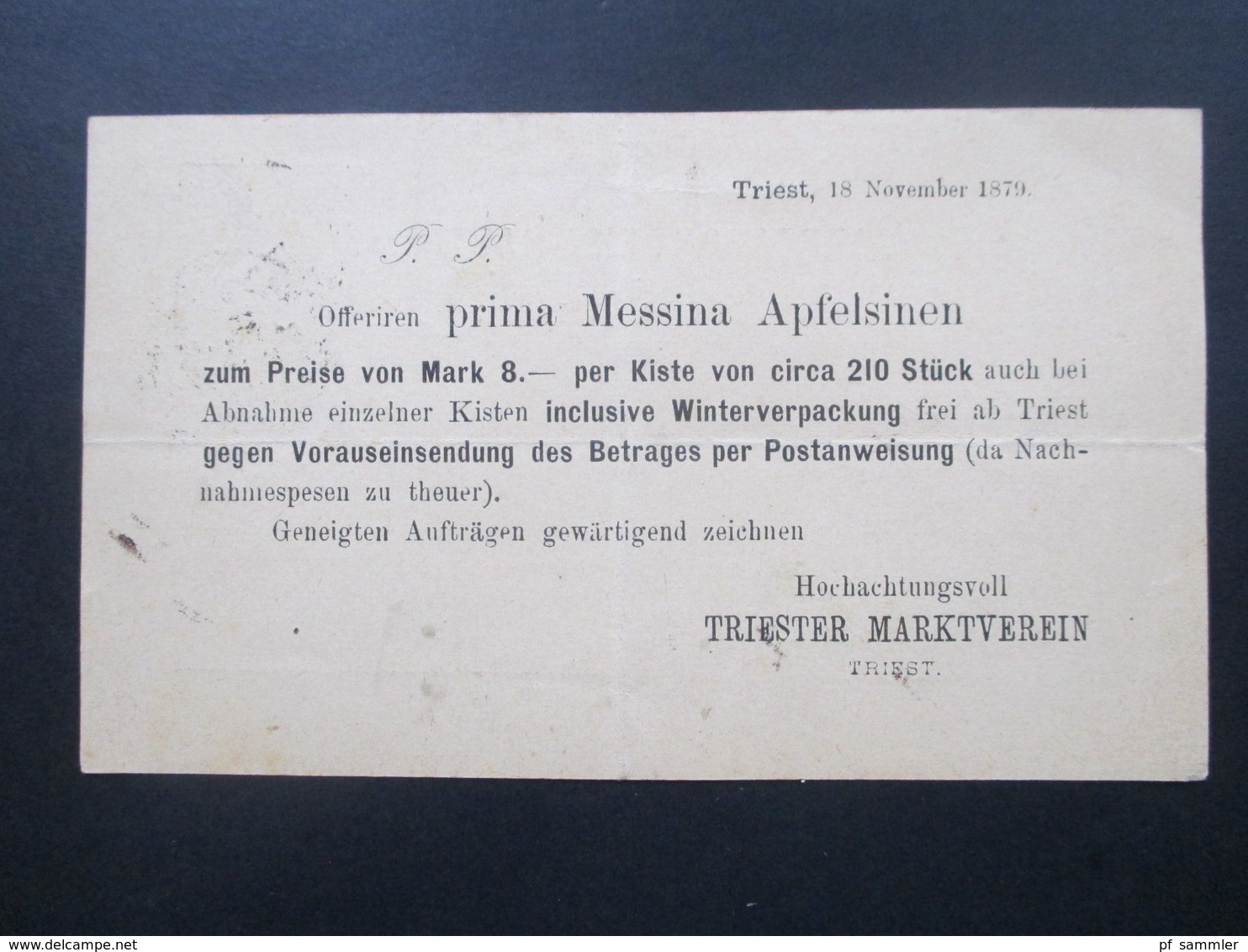 Österreich 1879 Ganzsache (Ital.) Triest. Rückseitig: Offeriren Prima Messina Apfelsinen. Triester Marktverein - Briefe U. Dokumente