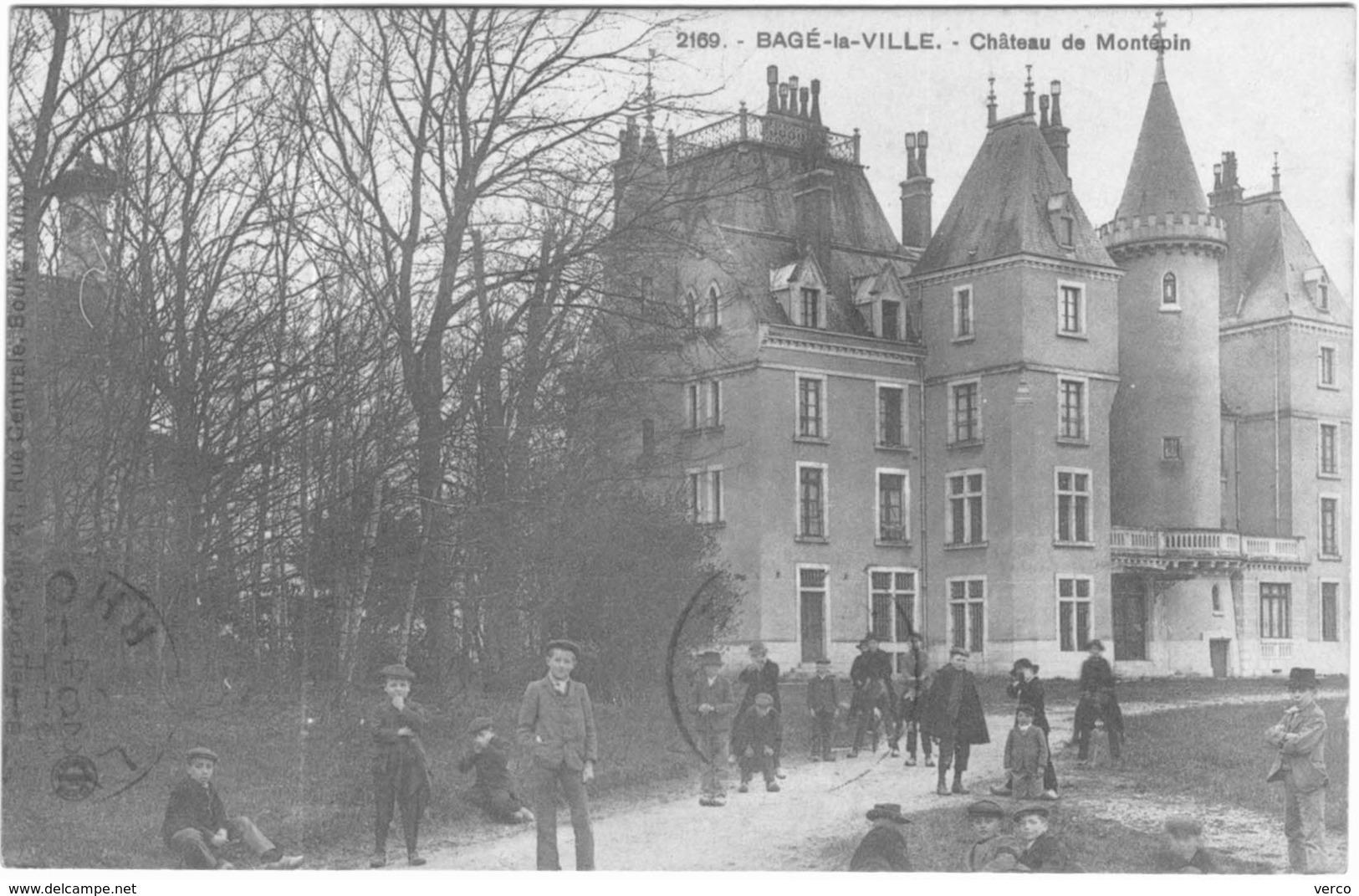 Carte Postale Ancienne De BAGE LA VILLE-château De Montépin - Autres Communes