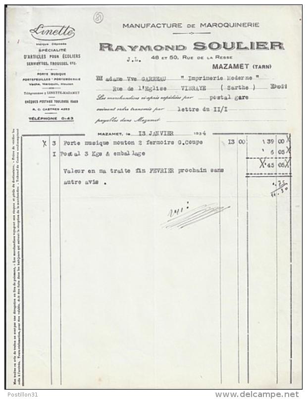 81 - TARN - MAZAMET - FACTURE/LETTRE - 1934 -  LA MAROQUINERIE LINETTE / R. SOULIER - 1900 – 1949