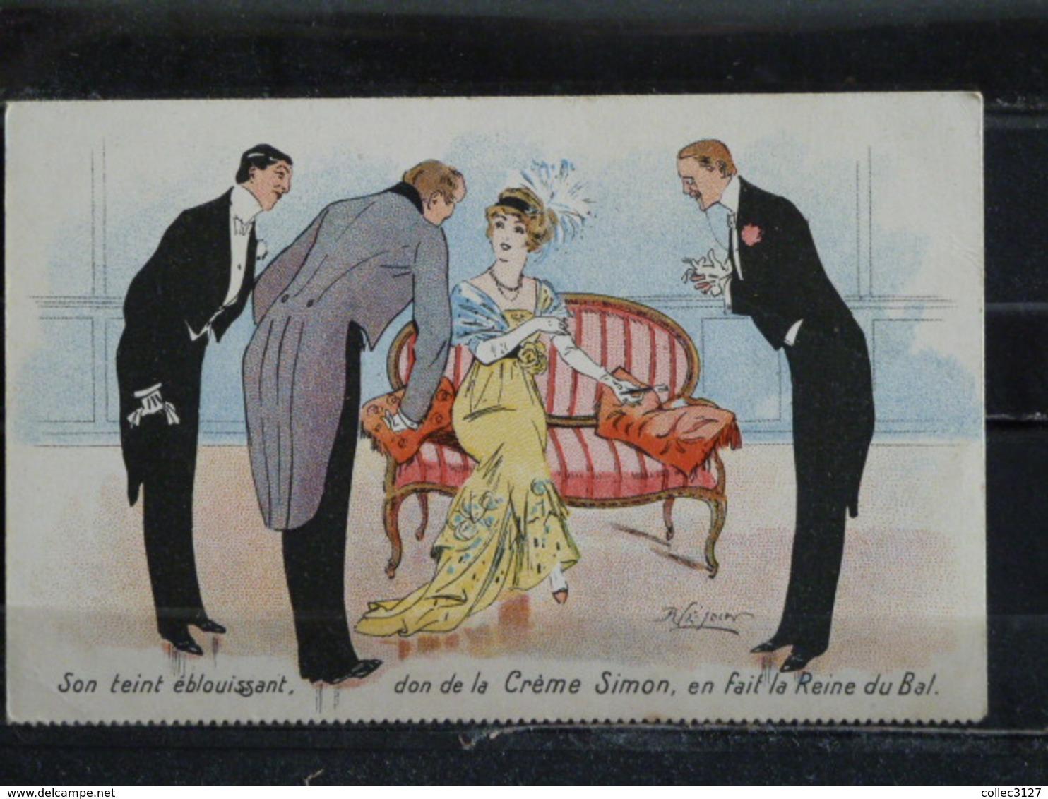 Z24 - Pub - Son Teint éblouissant Don De La Creme Simon En Fait La Reine Du Bal - Illustrateur R. Lejoin - Werbepostkarten