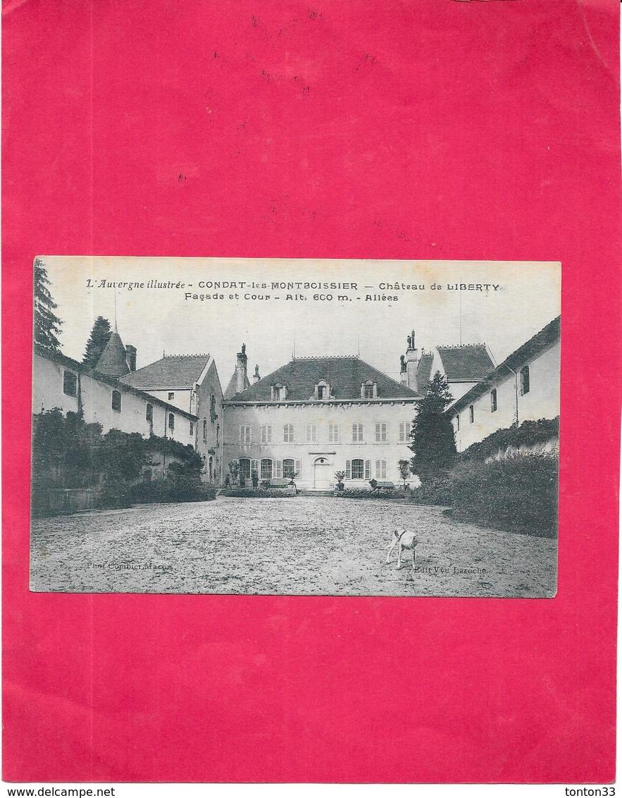 CONDAT LES MONTBOISSIER - 63 - Chateau De Liberty Façade Et Cour - DRO/SAL - - Frankrijk
