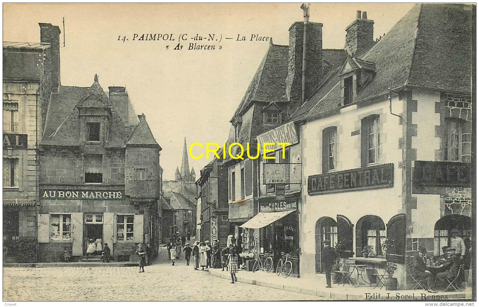 22 Paimpol, Place Ar Blarcen, Café Central, Magasin Au Bon Marché...., Cliché Pas Très Courant - Paimpol