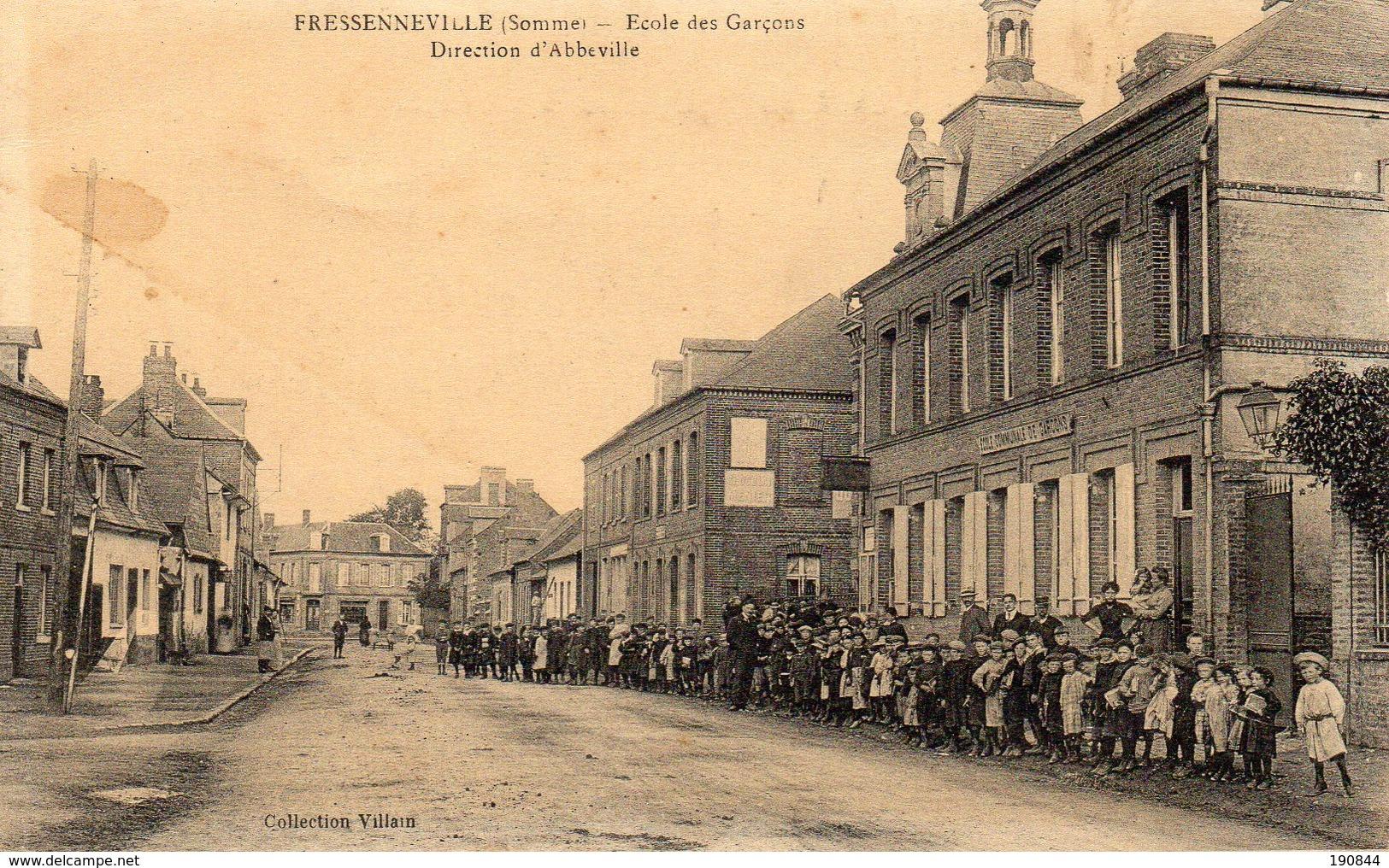 """80 FRESSENNEVILLE ( Somme ) Ecoles Des Garçons Direction D' Abbeville .      """" état """" - France"""