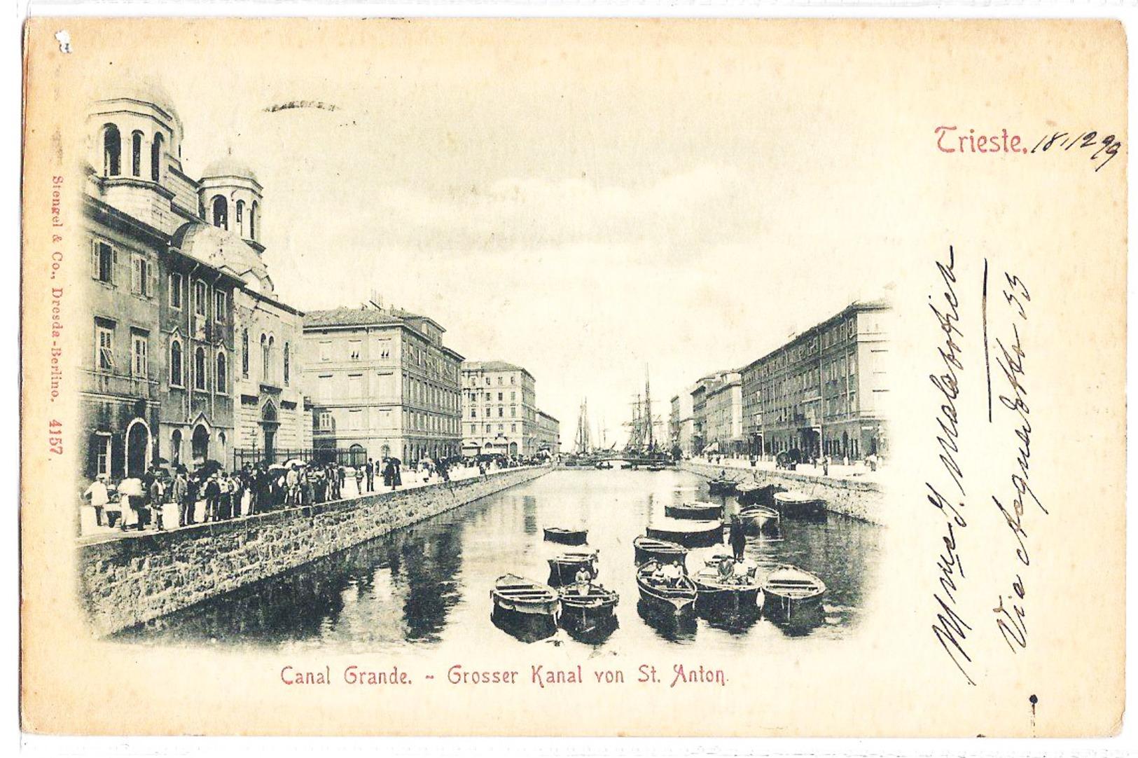 Trieste - Canal Grande - Grosser Kanal Von St. Anton - 1899. - Trieste