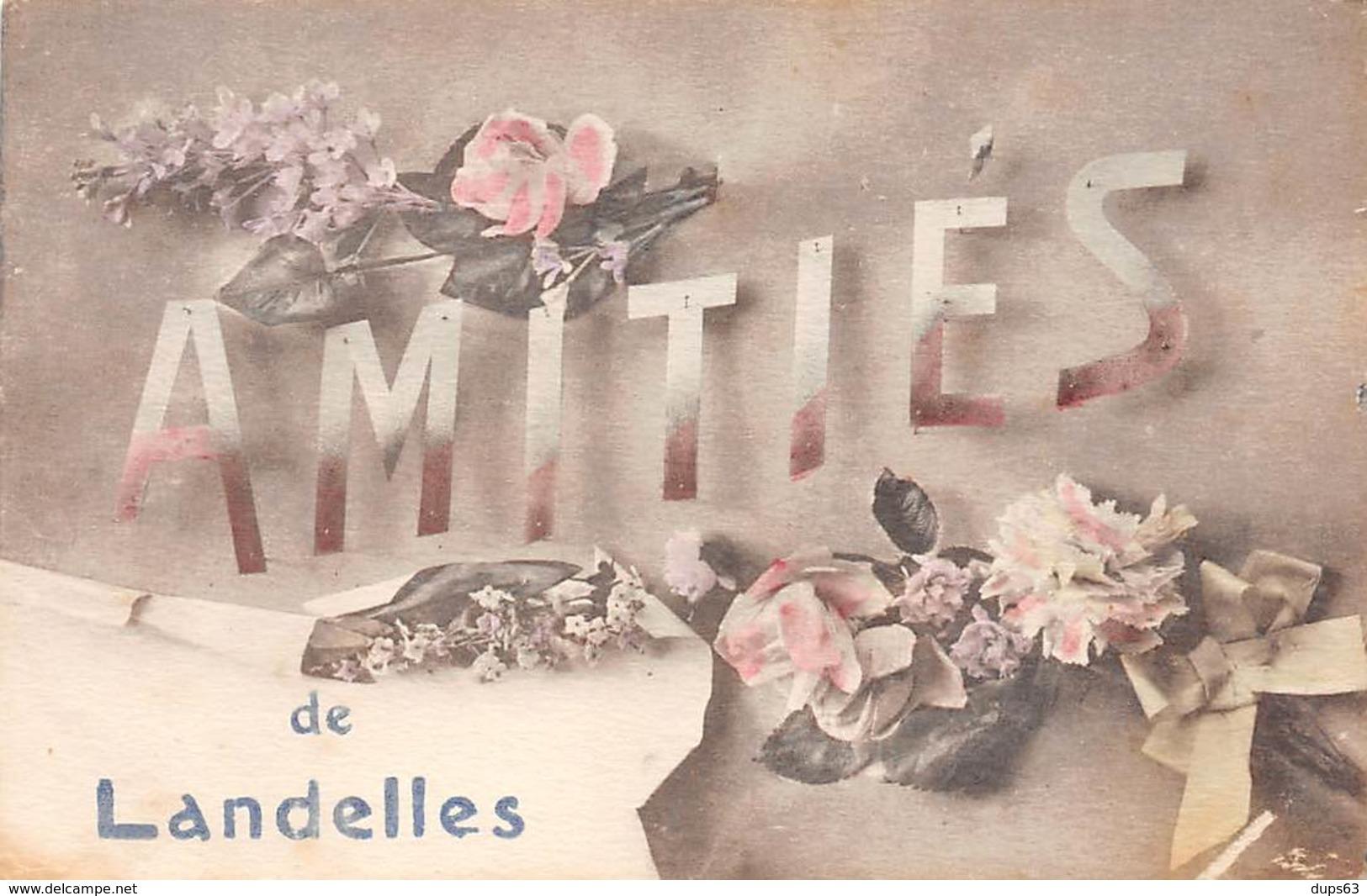 Amitiés De LANDELLES - Très Bon état - Other Municipalities