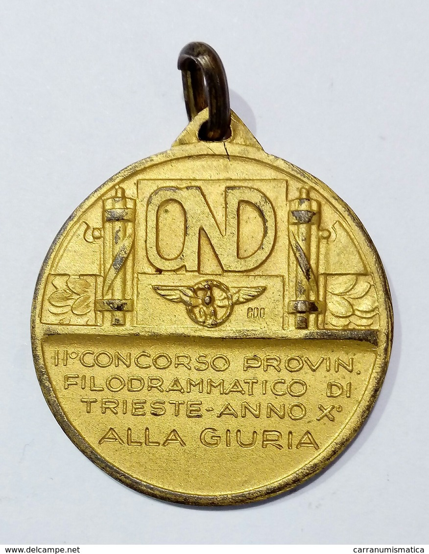 MEDAGLIA - GIURIA Concorso Prov. Filodrammatico TRIESTE - Opera Nazionale Dopolavoro (O.N.D.) - 1932 / Ag Dorato / 30mm - Italia