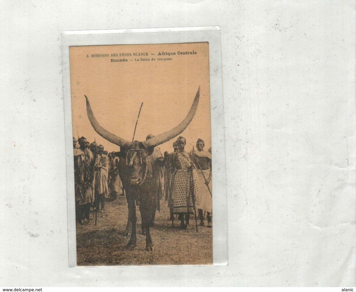 RUANDA-URUNDI - Missions Des Pères Blancs - Vache Sacrée Reine Du Troupeau - Ruanda-Urundi