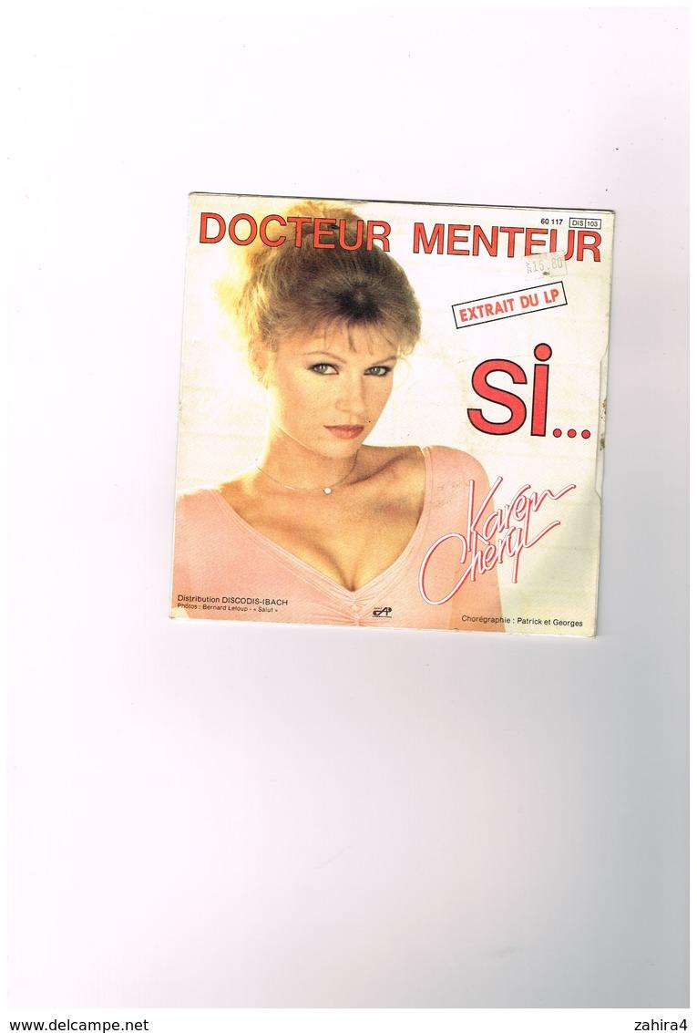 Karen Cheryl  Docteur Menteur Extrait Du LP  Si... Chorégraphie Patrick Et Georges - Discodis-Ibach - Disco, Pop