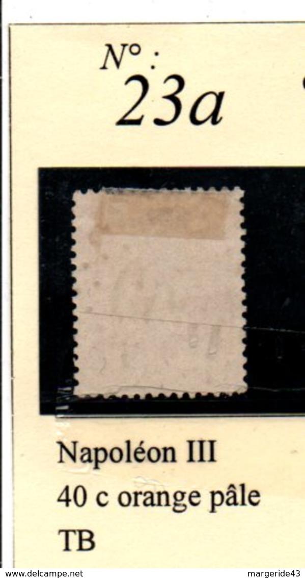 N°23a  NAPOLEON III 40 C ORANGE PÂLE - 1862 Napoléon III