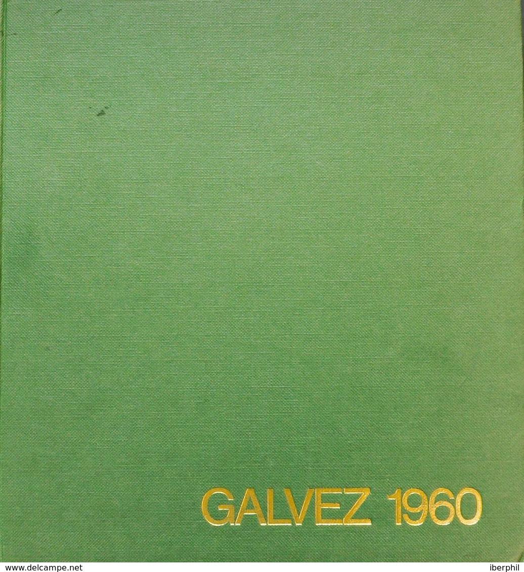 Bibliografía. 1960. CATALOGO ESPECIALIZADO GALVEZ DE LOS SELLOS DE CORREOS Y TELEGRAFOS. Manuel Gálvez Rodríguez. Madrid - Spain