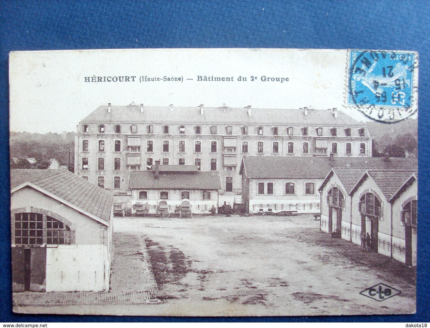 70 ,héricourt ,bâtiment Du 2 E Groupe En 1921  .. Circulée Timbrée .... - Otros Municipios
