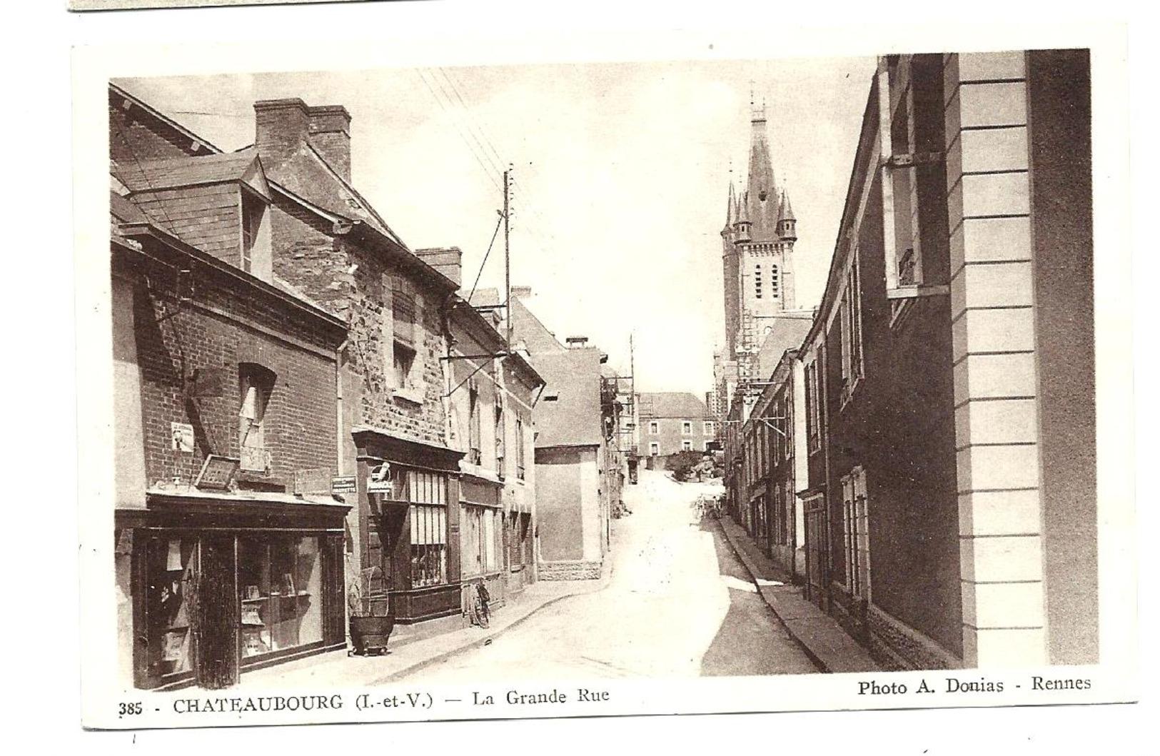 CHATEAUBOURG - Grande Rue (vers 1930) DONIAS éditeur - France