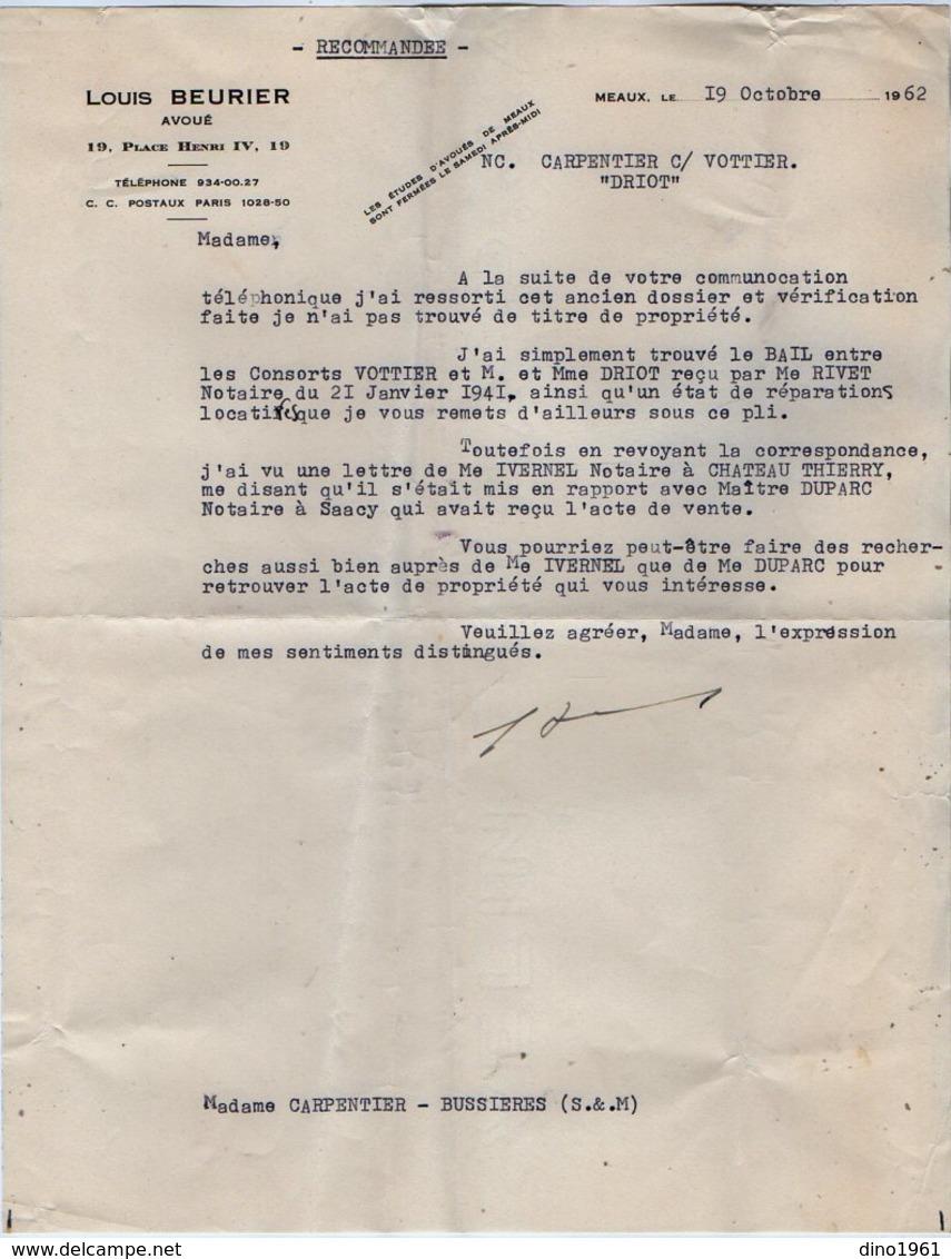 VP12.555 - MEAUX  1962 - Lettre De Me Louis BEURIER Avoué Pour Mr CARPENTIER à BUSSIERES - Collections