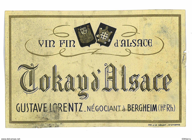 ETIQUETTE VIN ALSACE TOKAY D'ALSACE GUSTAVE LORENTZ BERGHEIM - Etiquettes