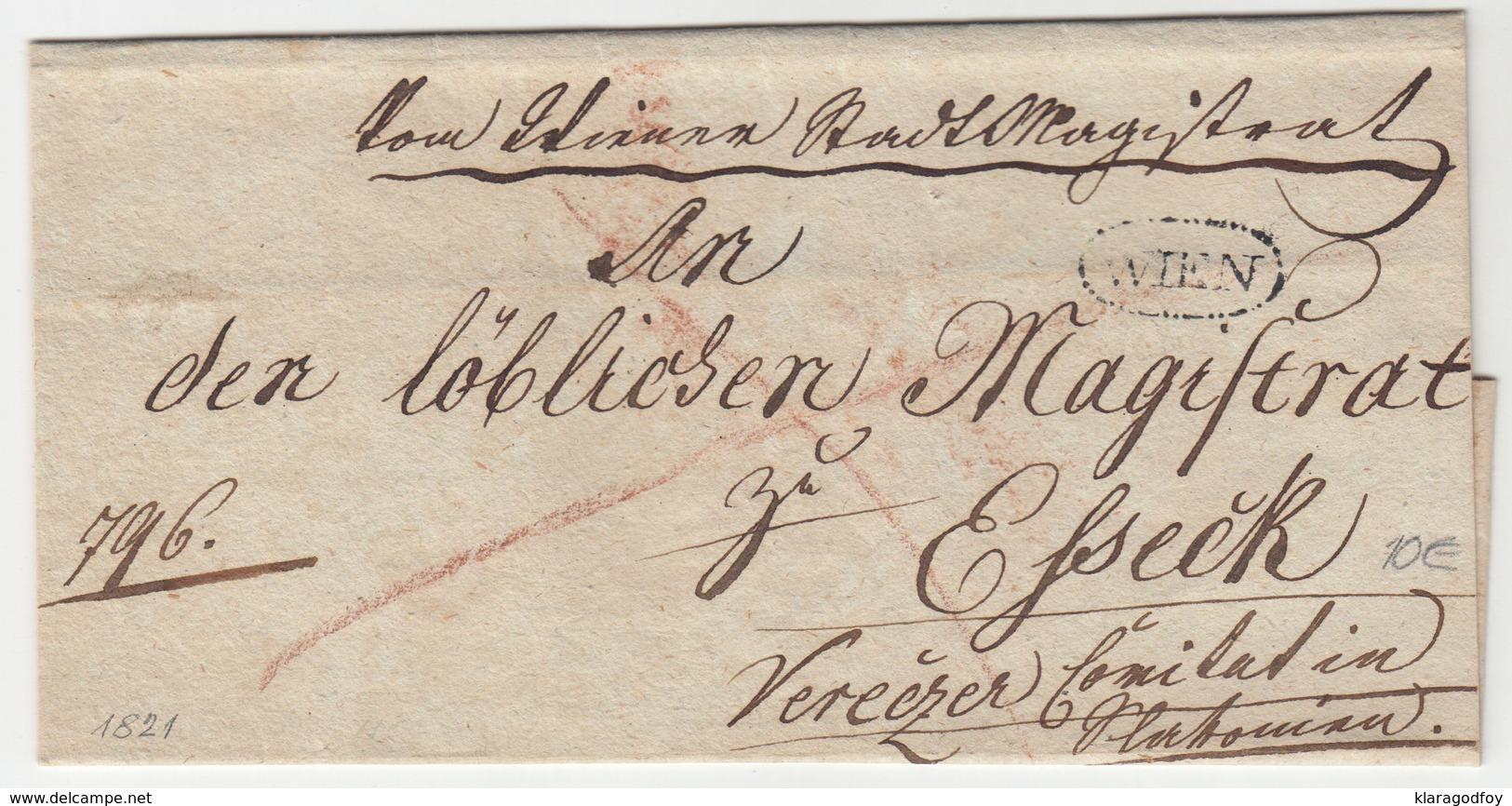 Austria Prephilately Letter Cover Travelled 1821 Wien To Eszek B180625 - ...-1850 Vorphilatelie