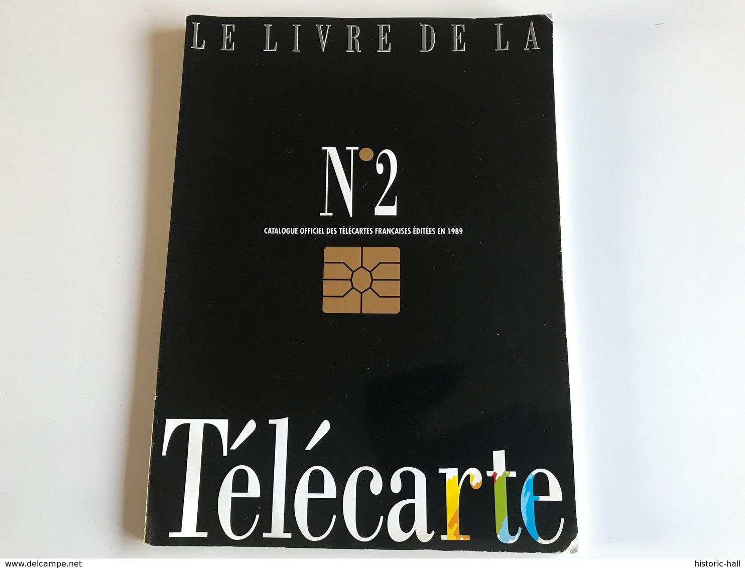 Le Livre De La TELECARTE Année 1989 - Phonecards