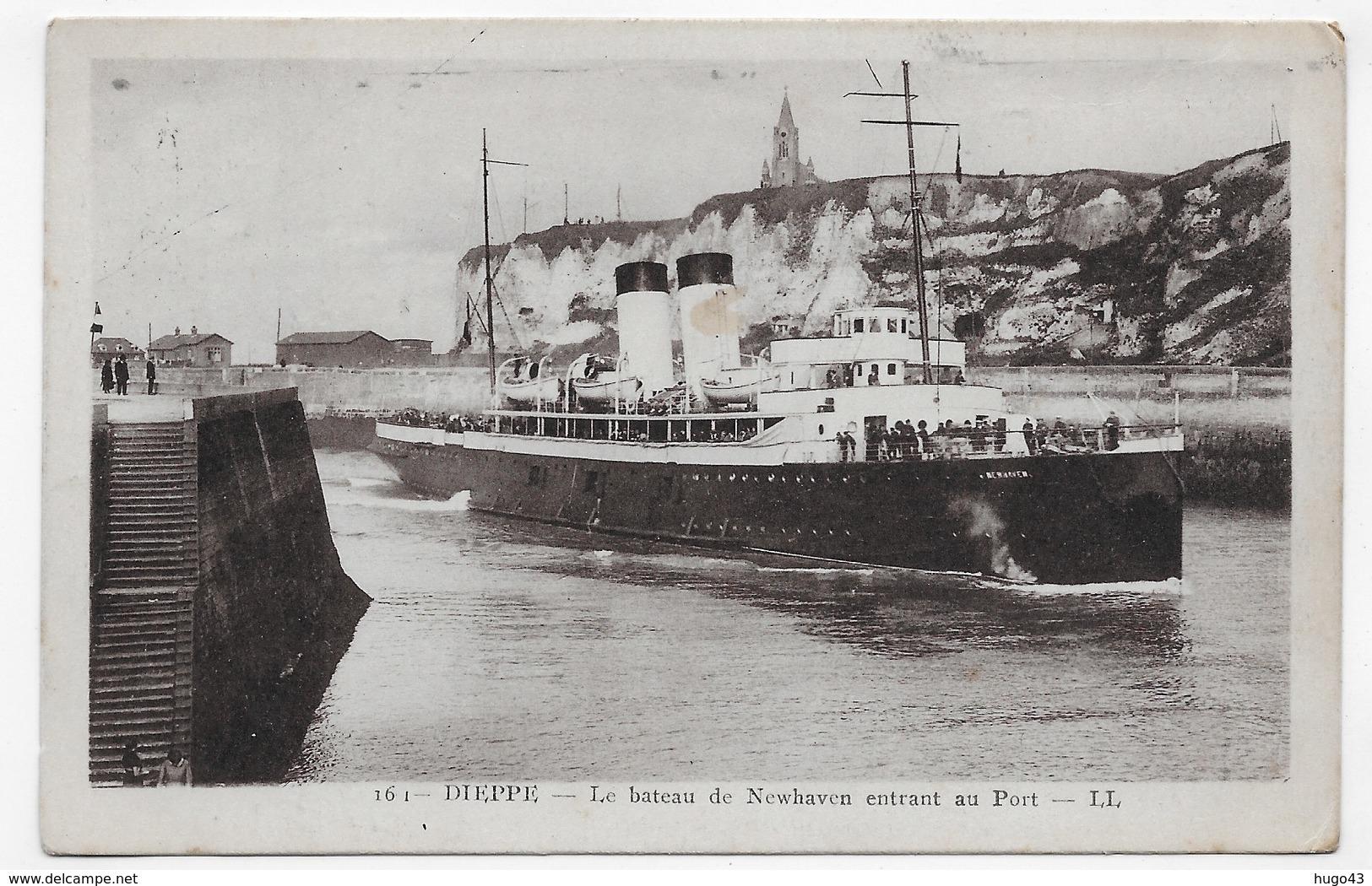 (RECTO / VERSO) DIEPPE - N° 161 - LE NEWHAVEN ENTRANT AU PORT - CPA VOYAGEE - 76 - Ferries