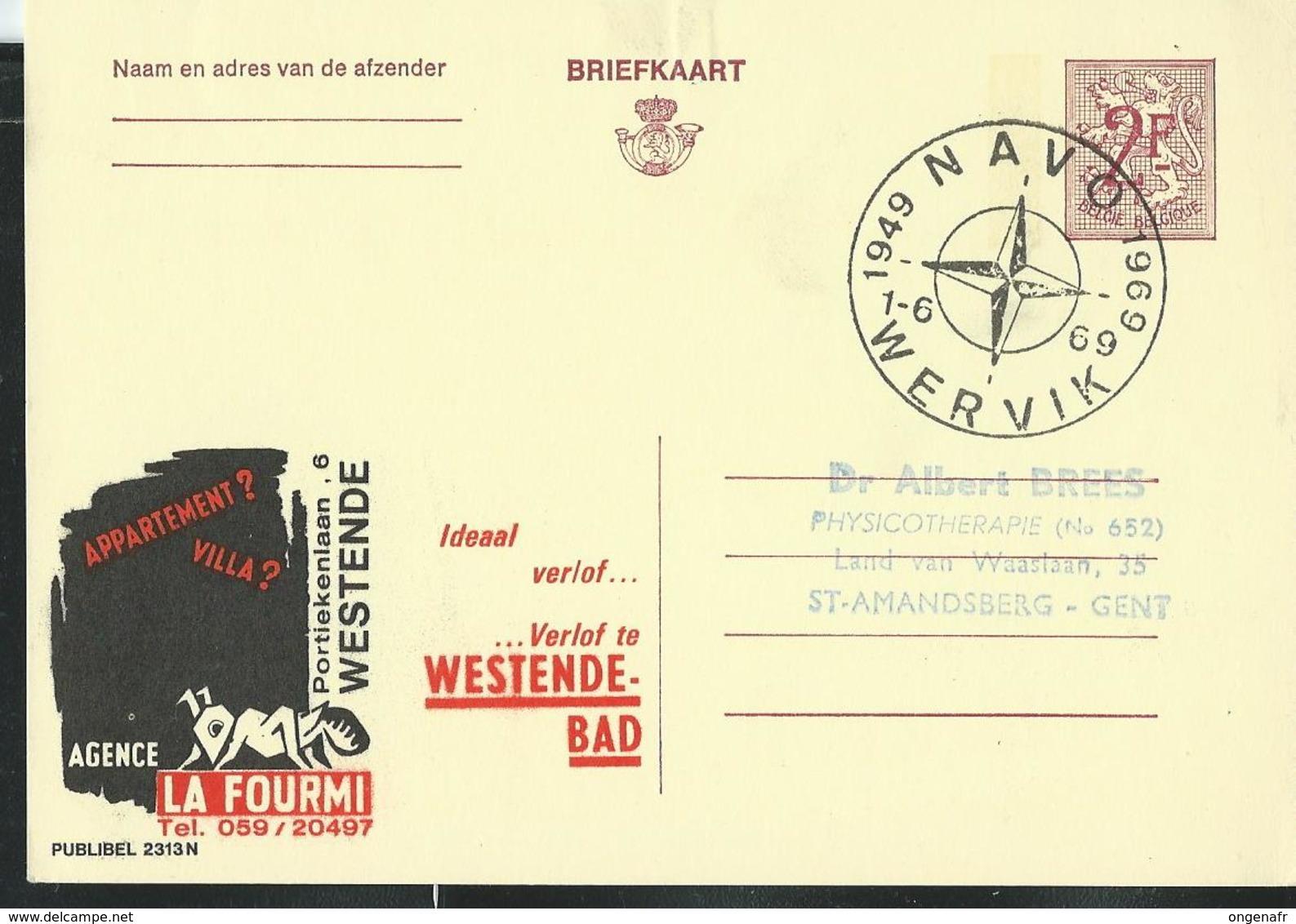 Publibel Obl. N° 2313  (Agence La Fourmi- Westende-Bad)  Obl:  WERVIK  01/06/69  NAVO - Stamped Stationery