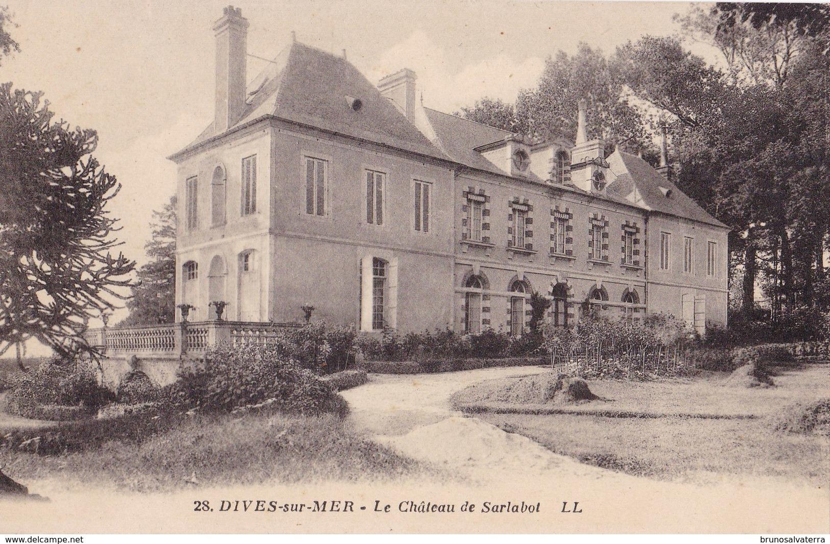 DIVES SUR MER - Le Château De Sarlabot - Dives