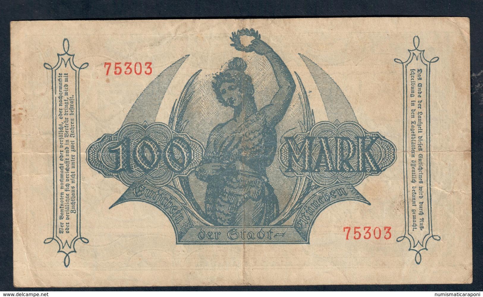 GERMANIA ALEMANIA GERMANY Notgeld Munchen 100 Mark 1922 Lotto 085 - Deutsche Golddiskontbank