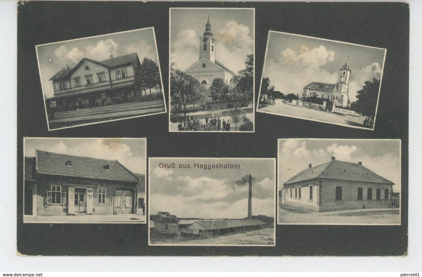 HONGRIE - Gruss Aus HEGYESHALOM (1912) - Hungary