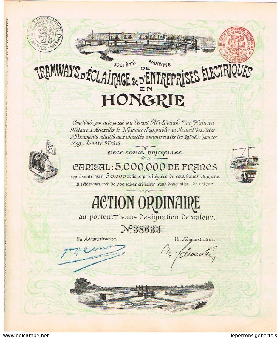 Ancienne Action -Sté Anonyme De Tramways, D'Eclairage & D'Entreprises Electriques En Hongrie - Titre De 1899 - N°38633 - Chemin De Fer & Tramway
