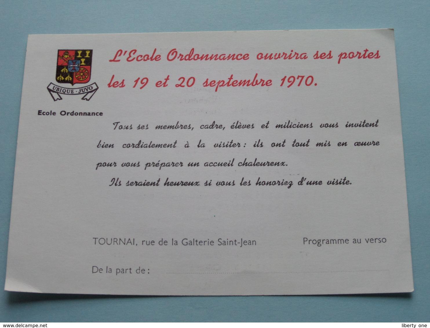 L'Ecole ORDONNANCE Ouvrira Sus Portes 1970 OPEN DEUR > TOURNAI > Programme ( Zie Foto / Voir Photo ) ! - Documents